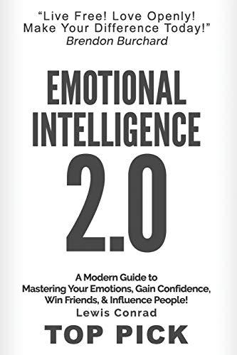 Emotional Intelligence 2.0: A Modern Guide to: Conrad, Lewis; Dogan,