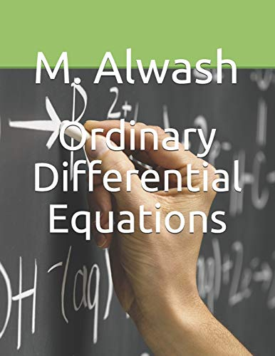 Ordinary Differential Equations: M. A. Alwash