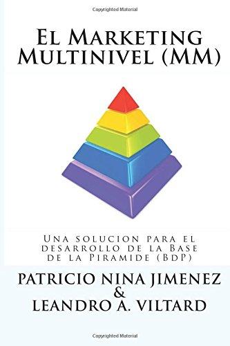 El Marketing Multinivel (MM): Una Solucion Para: Patricio a Nina