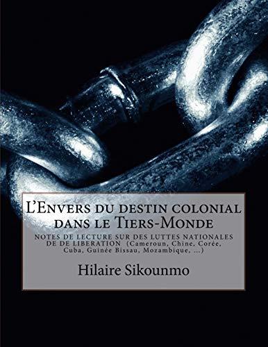 L'Envers du destin colonial dans le Tiers-Monde: M. Hilaire Sikounmo