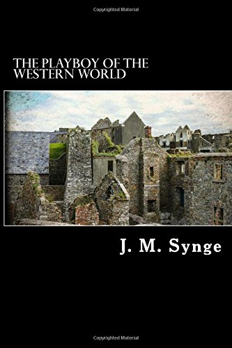 9781544813790: The Playboy of the Western World