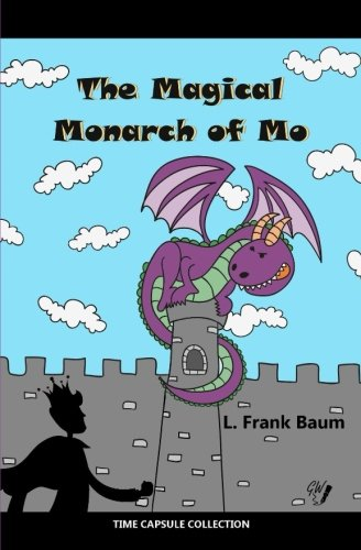 9781544825182: The Magical Monarch of Mo