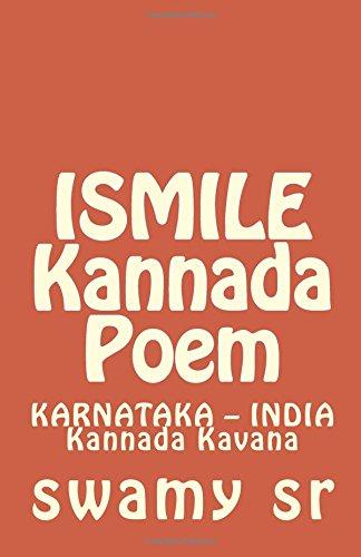 ISMILE Kannada Poem: KARNATAKA - INDIA Kannada: sr, swamy