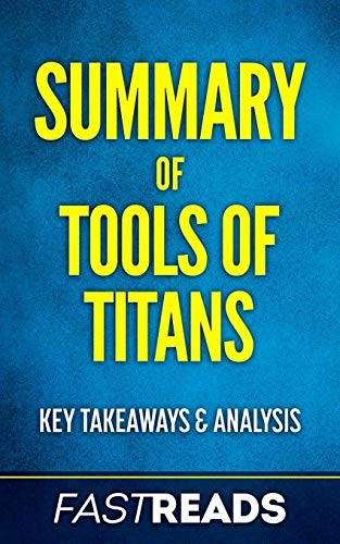 Summary of Tools of Titans: Includes Key Takeaways (Paperback)