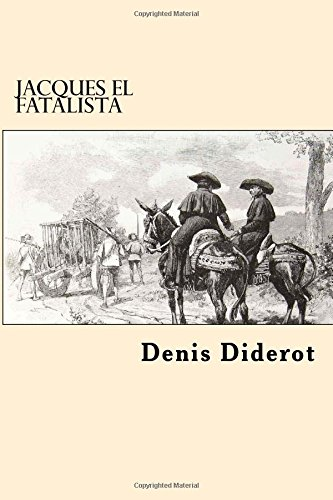 Jacques El Fatalista (Spanish Edition): Diderot, Denis