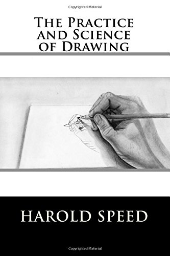 9781544856537: The Practice and Science of Drawing