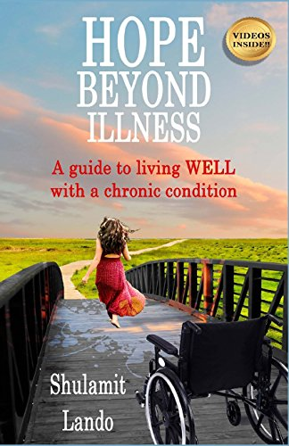 9781544863702: Hope Beyond Illness: A guide to living WELL with a chronic condition