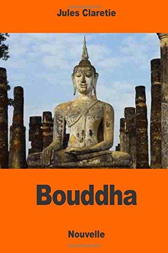 Bouddha (Paperback): Jules Claretie