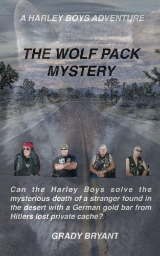 The Wolfpack Mystery: A Body Is Found: Bryant, Grady