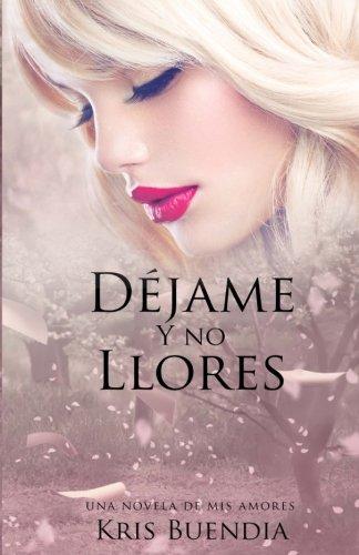 Dejame y No Llores: MIS Amores: Buendia, Kris