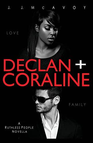 Declan + Coraline (Ruthless People): McAvoy, J.J.
