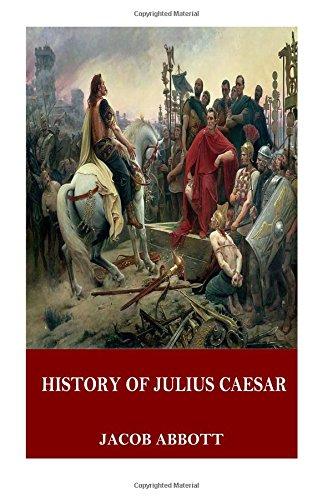 9781544911601: History of Julius Caesar
