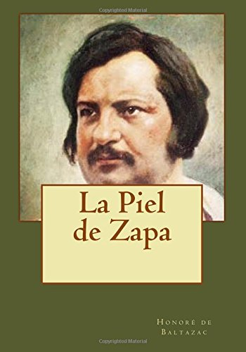 La Piel de Zapa (Paperback): Honore De Baltazac