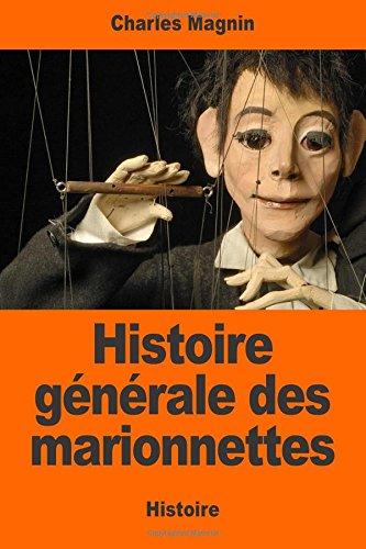 9781544924816: Histoire générale des marionnettes