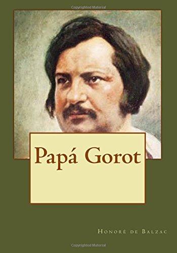 Papa Gorot (Paperback): Honore de Balzac