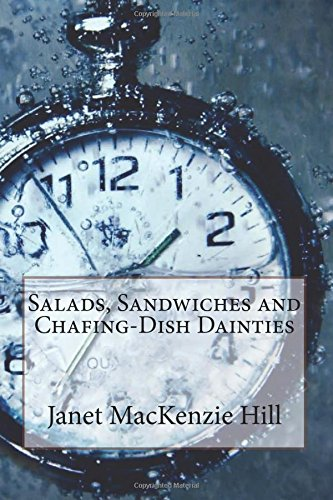 Salads, Sandwiches and Chafing-Dish Dainties: MacKenzie Hill, Janet