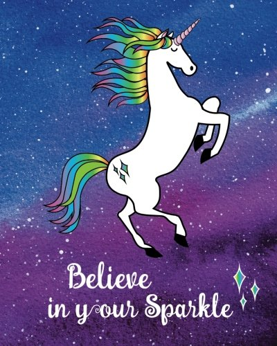 Unicorn Journal Believe in Your Sparkle: Inspirational Quote Blank Lined 160 Pages Softcover ...