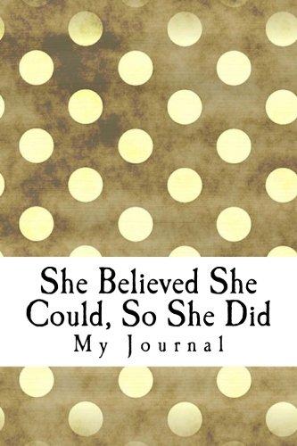 She Believed She Could, So She Did: Inspirational & Motivational Vintage Dot Pattern Design ...