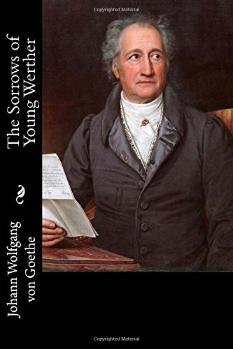 9781544957371: The Sorrows of Young Werther