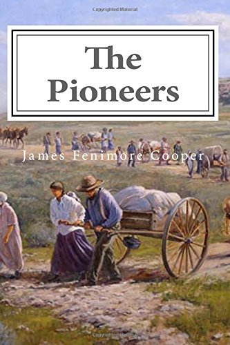 9781544978673: The Pioneers