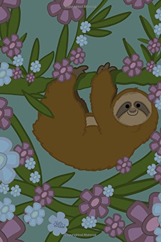 Sloth Notebook: Super Cute Lined Floral Sloth: Pretty Notebooks