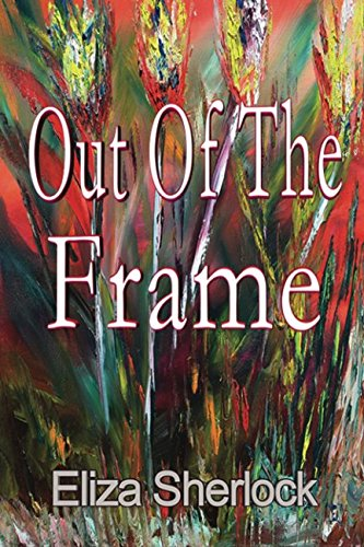 Out Of The Frame: Eliza Sherlock