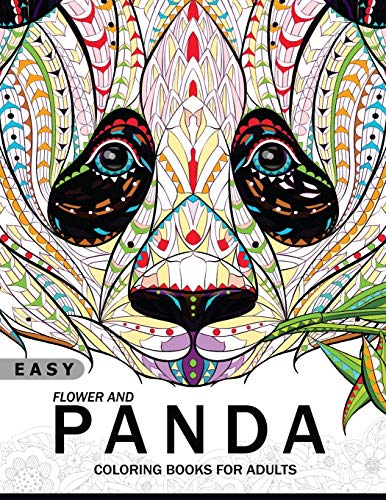 Easy Flower and Panda Coloring Book for Adults: An Adult Coloring Book 9781545026601 AMAZON BEST SELLER | BEST GIFT IDEAS This incredible adult coloring book by best-selling artist is the perfect way to relieve stress and