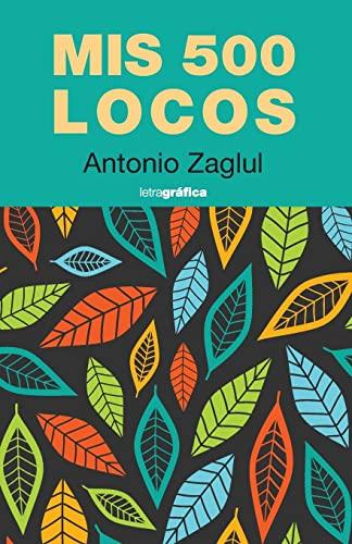 Mis 500 locos: Zaglul, Antonio