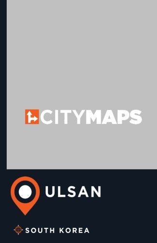 City Maps Ulsan South Korea: James McFee