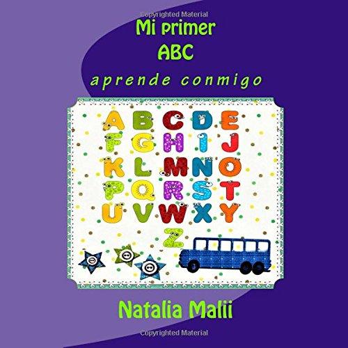 Mi Primer ABC: Aprende Conmigo: Malii, Natalia