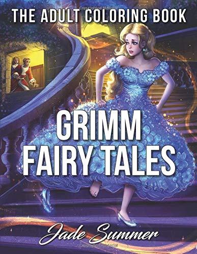 Grimm Fairy Tales: Adult Coloring Book: Jade Summer