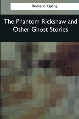 9781545067031: The Phantom Rickshaw and Other Ghost Stories