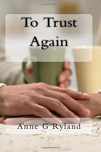 To Trust Again: Ryland, Anne G.