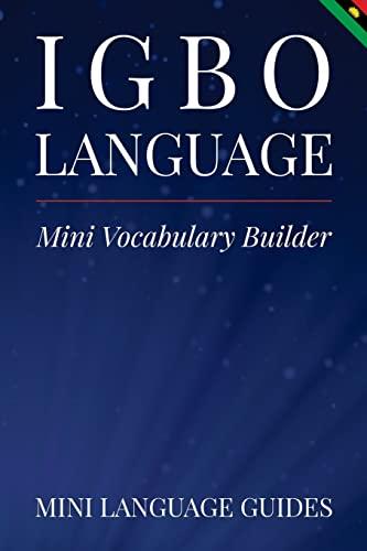 Igbo Language Mini Vocabulary Builder (Paperback): Mini Language Guides