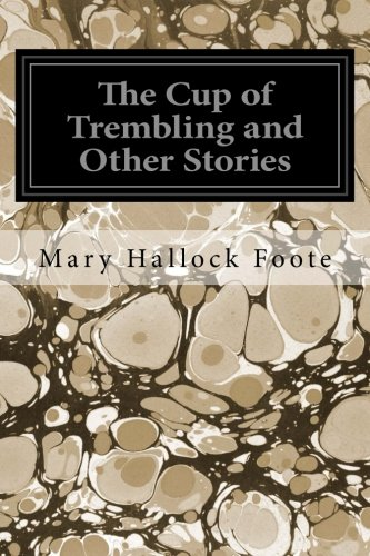 9781545116531: The Cup of Trembling and Other Stories
