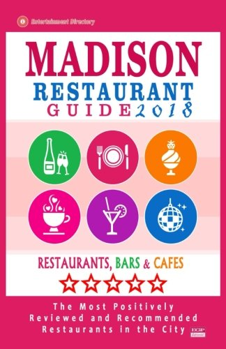 Madison Restaurant Guide 2018: Best Rated Restaurants in Madison, Wisconsin - 400 Restaurants, Bars...