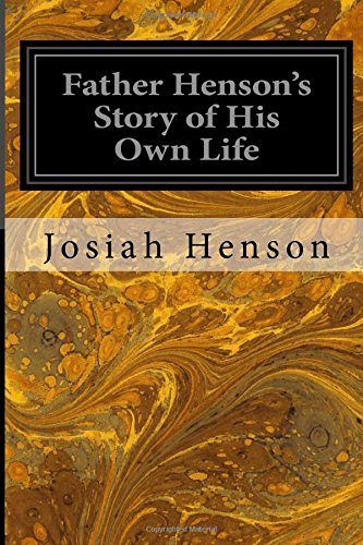 9781545136225: Father Henson's Story of His Own Life