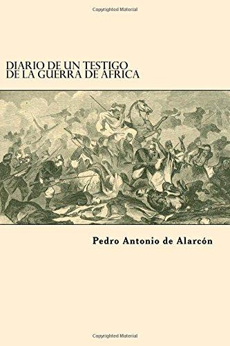 9781545146897: Diario de un Testigo de la Guerra de Africa (Spanish Edition)