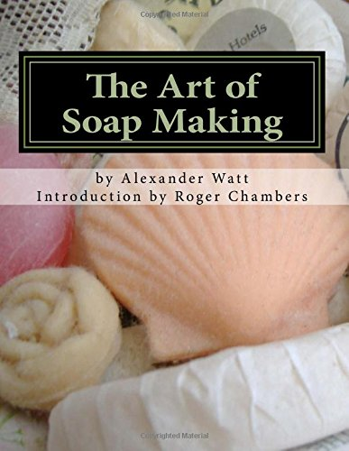 9781545152935: The Art of Soap Making