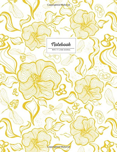Notebook - 8.5 x 11 Lined Journal: Mustard Yellow, Large Floral Softcover (Flower Notebook): New ...