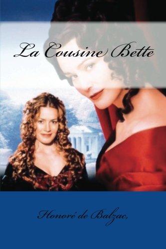 9781545159279: La Cousine Bette (French Edition)