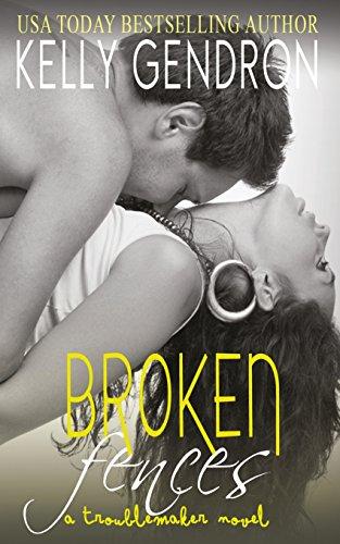 9781545203217: Broken Fences (a Troublemaker Novel)