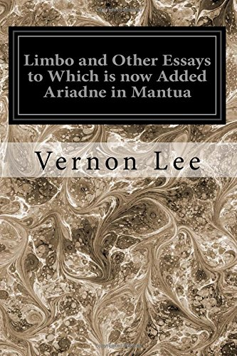9781545206911: Limbo and Other Essays to Which is now Added Ariadne in Mantua