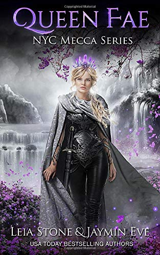 Queen Fae (NYC Mecca Series) (Volume 3): Leia Stone