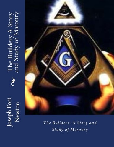 9781545212820: The Builders: A Story and Study of Masonry