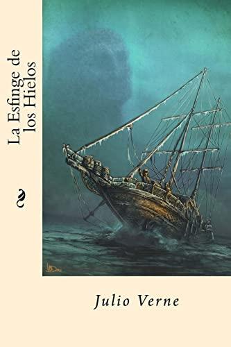 9781545214565: La Esfinge de los Hielos (Spanish Edition)
