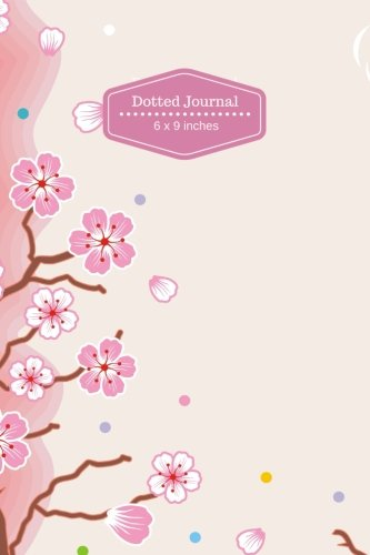 Dotted Journals: Floral Pattern Design Dot-Matrix/Dot-Grid Diary Notebook to write in, Bullet ...