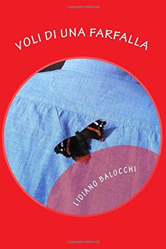Voli Di Una Farfalla: Balocchi, Lidiano