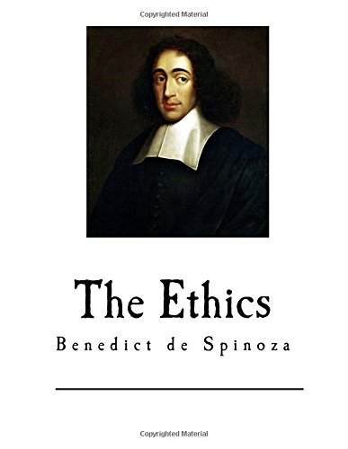 9781545261590: The Ethics: Ethica Ordine Geometrico Demonstrata (Benedict de Spinoza)