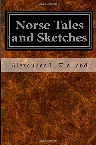 9781545270462: Norse Tales and Sketches